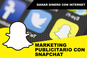 Consigue publicidad de nivel para tu marca usando Snapchat