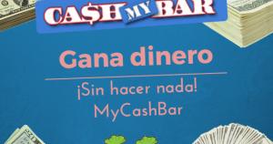 Ganar dinero de manera sencilla con MyCashBar