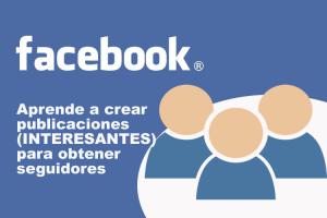 Aprende a crear publicaciones (INTERESANTES) en tus redes sociales para tu marca