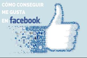 """La forma mas rapida de ganar """"ME GUSTA"""" en tu Facebook."""